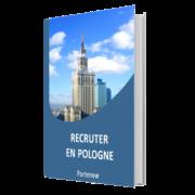 Guide - Recruter en Pologne